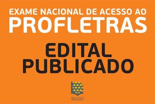 PUBLICADO EDITAL PARA O EXAME NACIONAL DE ACESSO AO PROFLETRAS 2017